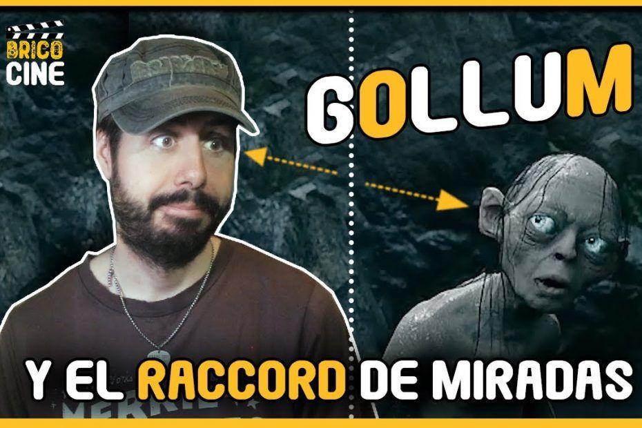 Gollum y el Raccord